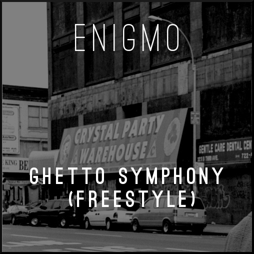 Ghetto Symphony (Freestyle) Cover